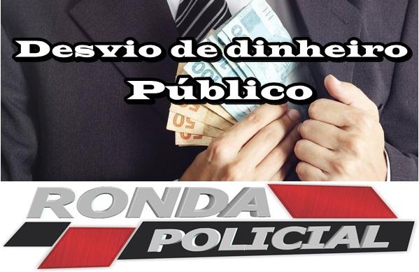 Servidores públicos são afastados por suspeita de desvio de dinheiro público