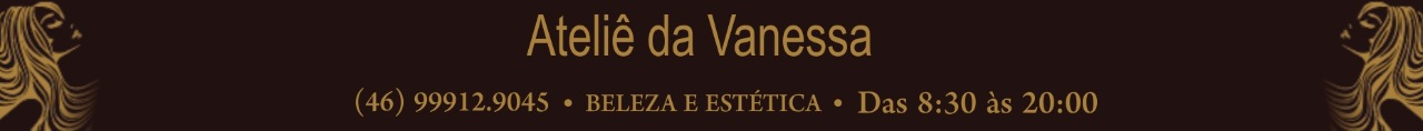 Ateliê Vanessa Central