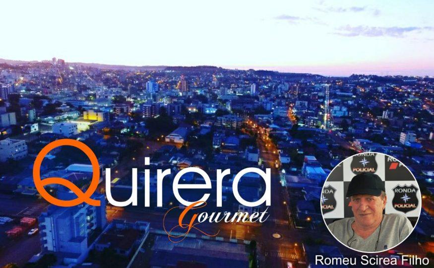 Quirera Gourmet – 06/04/2020